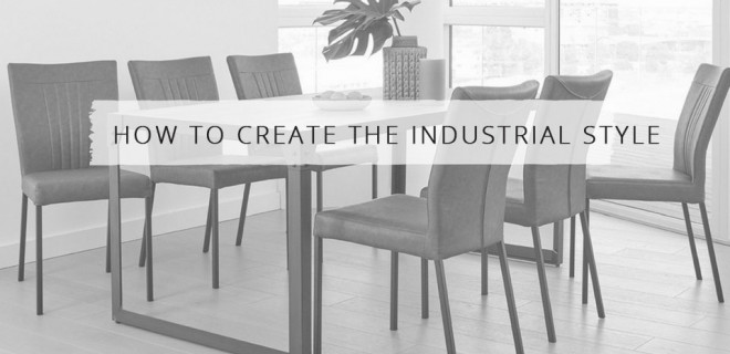How to Create the Industrial Style
